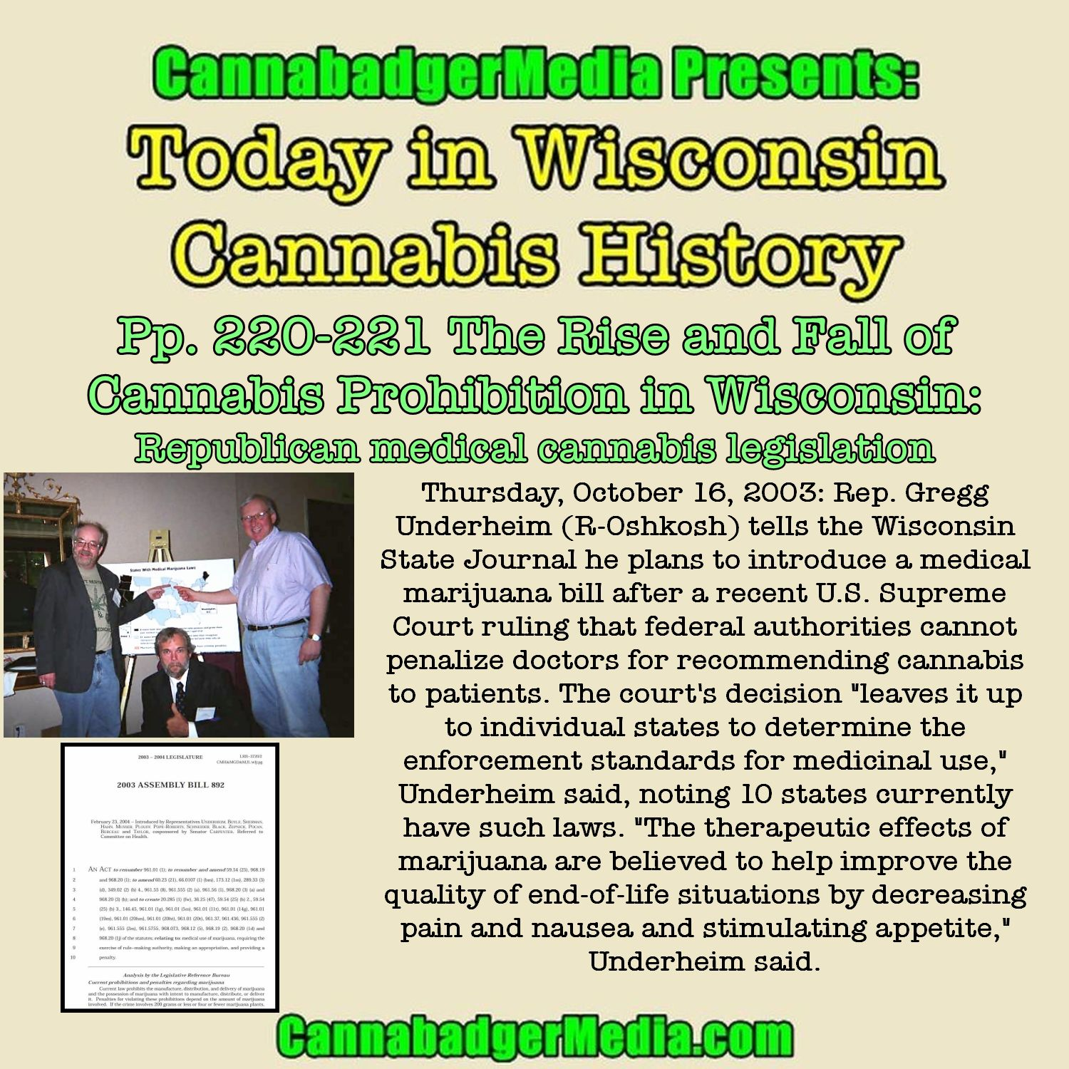 Today in Wisconsin Cannabis History: Pp. 220-221 The Rise and Fall of Cannabis Prohibition in Wisconsin: Republican Health Committee chair introduces medical cannabis bill